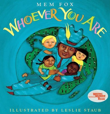 [Whoever You Are] [by: Mem Fox]