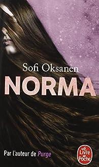 Norma par Sofi Oksanen