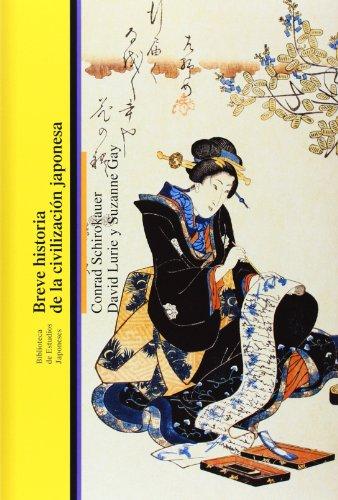Breve historia de la civilización japonesa (Biblioteca Estudios Japoneses) por Id Shirokauer C