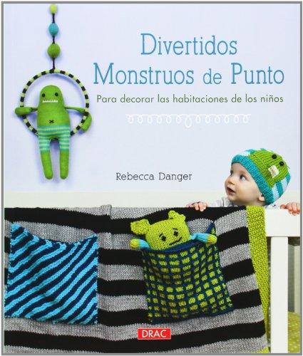 Divertidos Monstruos De Punto Para Decorar Las Habitaciones De Los Niños (El Libro De..)