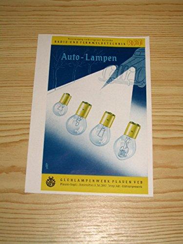 Auto-Lampen des VEB Glühlampenwerk Plauen (Vogtl.)