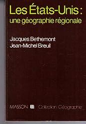 Les États-Unis, une géographie régionale