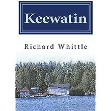 Keewatin by Richard Whittle (2014-03-20)
