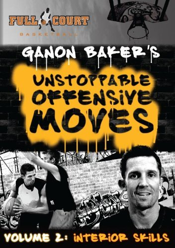 Unstoppable Offensive Moves Vol. 2: Interior Play - Ganon Baker - Basketball DVD by Basketball Coaching DVDs