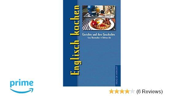 Englisch kochen Gerichte und ihre Geschichte - Edition dià im Verlag ...