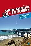 Nationalparkroute USA - Kalifornien: Routenreiseführer - Marion Landwehr
