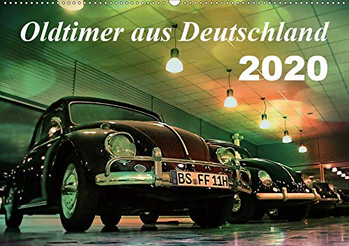 Oldtimer aus Deutschland (Wandkalender 2020 DIN A2 quer)