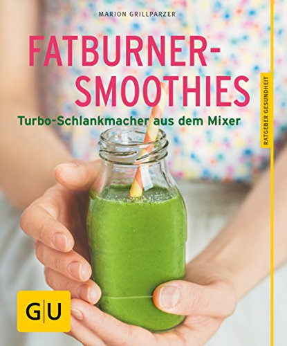 Fatburner-Smoothies: Turbo-Schlankmacher aus dem Mixer