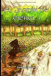 El Jardín de Eierel I (Versión original): Caos, Oscuridad, Viento, Fuego
