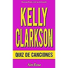 QUIZ DE CANCIONES DE KELLY CLARKSON