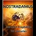 Nostradamus: Les 1237 vraies prophéties et centuries