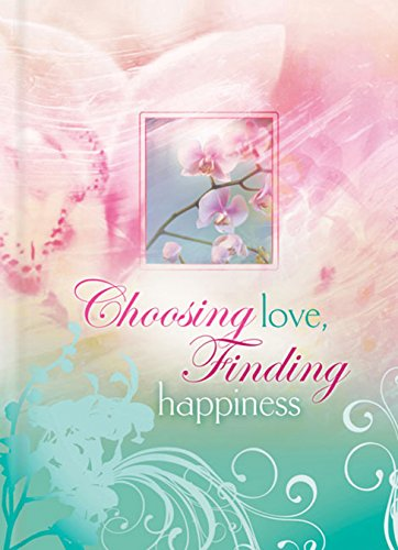 Choosing Love, Finding Happiness