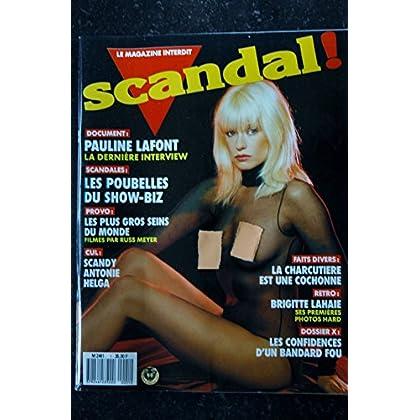 SCANDAL ! N° 1 BRIGITTE LAHAIE PAULINE LAFONT RICHARD ALLAN