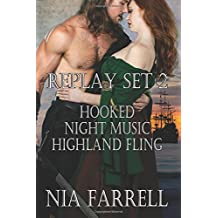 Replay Set 2: Hooked, Night Music, Highland Fling