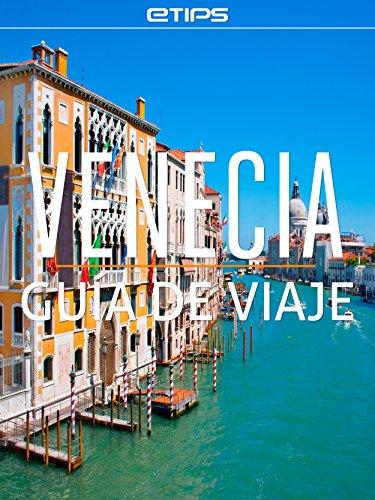 Venecia Guía de Viaje por eTips LTD