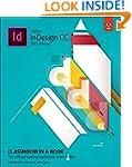 Adobe InDesign CC Classroom in a Book...