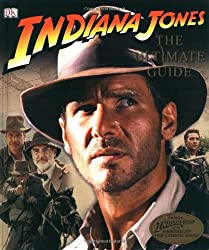 Indiana Jones Ultimate Guide (Indiana Jones Film Tie in) by Jim Luceno (2008-05-01)