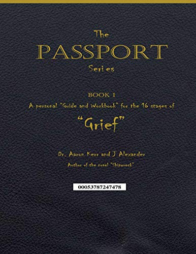 """A personal """"Guide and Workbook for the 16 Stages of """"Grief"""" (English Edition)"""