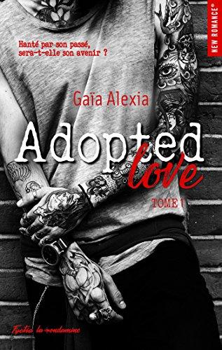 Adopted love - tome 1 par [Gaia, Alexia]