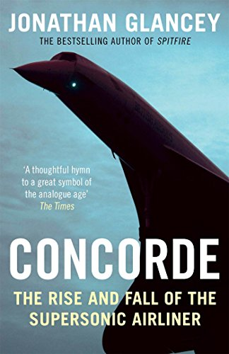 concorde-the-rise-and-fall-of-the-supersonic-airliner-english-edition