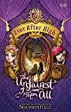 Ever After High: 02 The Unfairest of Them All by Shannon Hale (2014-08-28)