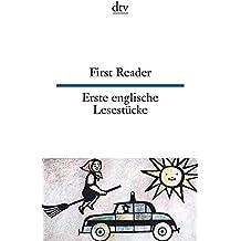 First Reader Erste englische Lesestücke (dtv zweisprachig)