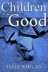 Children of the Good (English Edition)