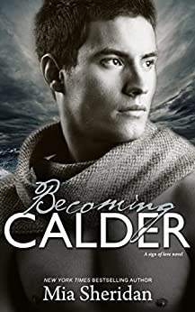 Becoming Calder by [Sheridan, Mia]