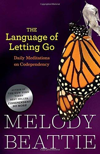The Language of Letting Go: Daily Meditations on Codependency: Daily Meditations for Codependents (Hazelden Meditation Series) por Melody Beattie