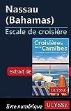 Nassau Bahamas - Escale de croisière