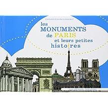 Les Monuments de Paris et Leurs Petites Histoires