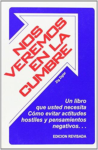 Nos Veremos En La Cumbre = See You at the Top