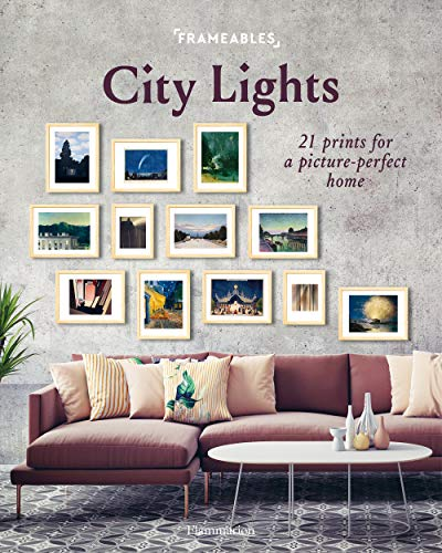 Frameables: City Lights: 21 Prints for a Picture-Perfect Home -