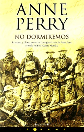 NO DORMIREMOS (LA TRAMA) por Anne Perry