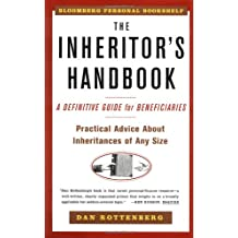 The Inheritors Handbook: A Definitive Guide For Beneficiaries (Bloomberg Personal Bookshelf (Paperback))