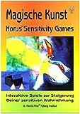 Magische Kunst: Horus Sensitivity Games: Handbuch und Meditationskegel für praktische Spiele und Experimente mit sanfter Energie
