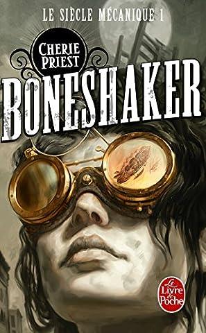 Boneshaker (Le Siècle mécanique, Tome