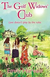 The Golf Widows' Club by Emily Harvale (2013-03-21)