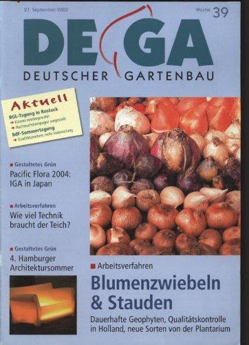 Blumenzwiebeln & Stauden - Dauerhafte Geophyten, Qualitätskontrolle in Holland, neue Sorten von der Plantarium, in: DEUTSCHER GARTENBAU, Woche 39, 27 September 2003.