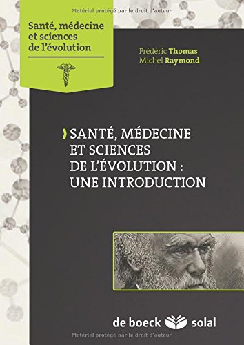 Santé, médecine et sciences de l'évolution par Frédéric Thomas