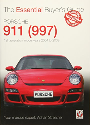 Porsche 911 (997) Model Years 2004 to 2009 (Essential Buyers Guides)