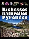 RICHESSES NATURELLES DES PYRENEES