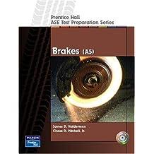 Prentice Hall - ASE Test Preparation Series: Brakes (A5)