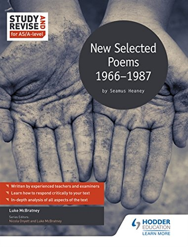 Study and Revise for AS/A-level: Seamus Heaney: New Selected Poems, 1966-1987