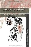 Telecharger Livres L enclos du Herisson Les tribulations d un voleur de poules (PDF,EPUB,MOBI) gratuits en Francaise