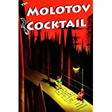 The Molotov Cocktail: Prize Winners Anthology Vol. 2