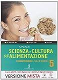 Scienza e cultura dell'alimentazione. Enogastronomia-Servizi di sala e vendita-Quaderno delle competenze. Per le Scuole superiori. Con e-book. Con espansione online