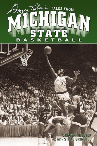 Greg Kelser's Tales from Michigan State por Greg Kelser