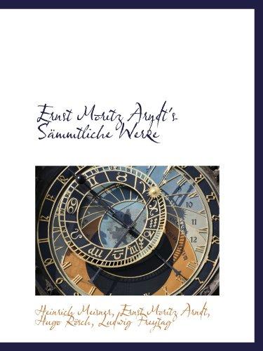 Ernst Moritz Arndt's Sämmtliche Werke