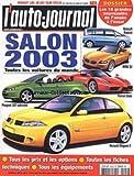 AUTO JOURNAL (L') [No 599] du 25/07/2002 - SALON de l'auto 2003 LES GRANDES NOUVEAUTES - RENAULT ESPACE - BMW Z4 - FERRARI ENZO - PEUGEOT 307 ABRIOLET - RENAULT MEGANE II.